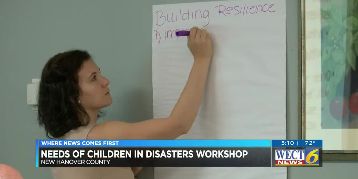 New Hanover County hosts workshop focused on needs of children in disasters