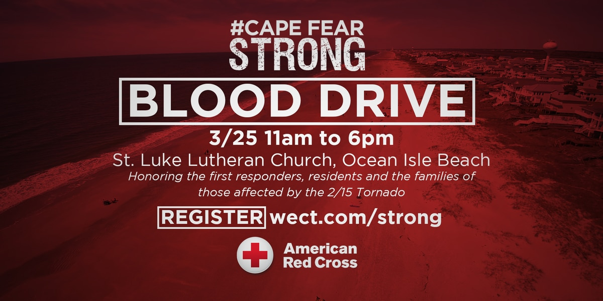 Cape Fear Strong Blood Drive honoring first responders and victims of the recent tornado reaches full capacity