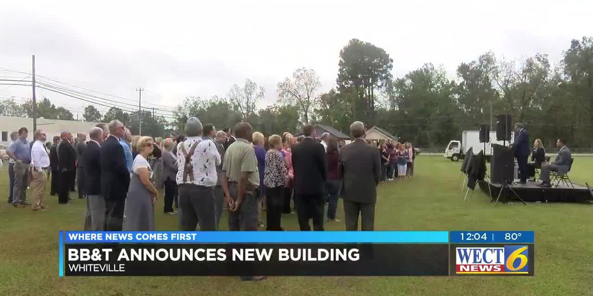 BB&T announces plans for new $20 million Whiteville facility