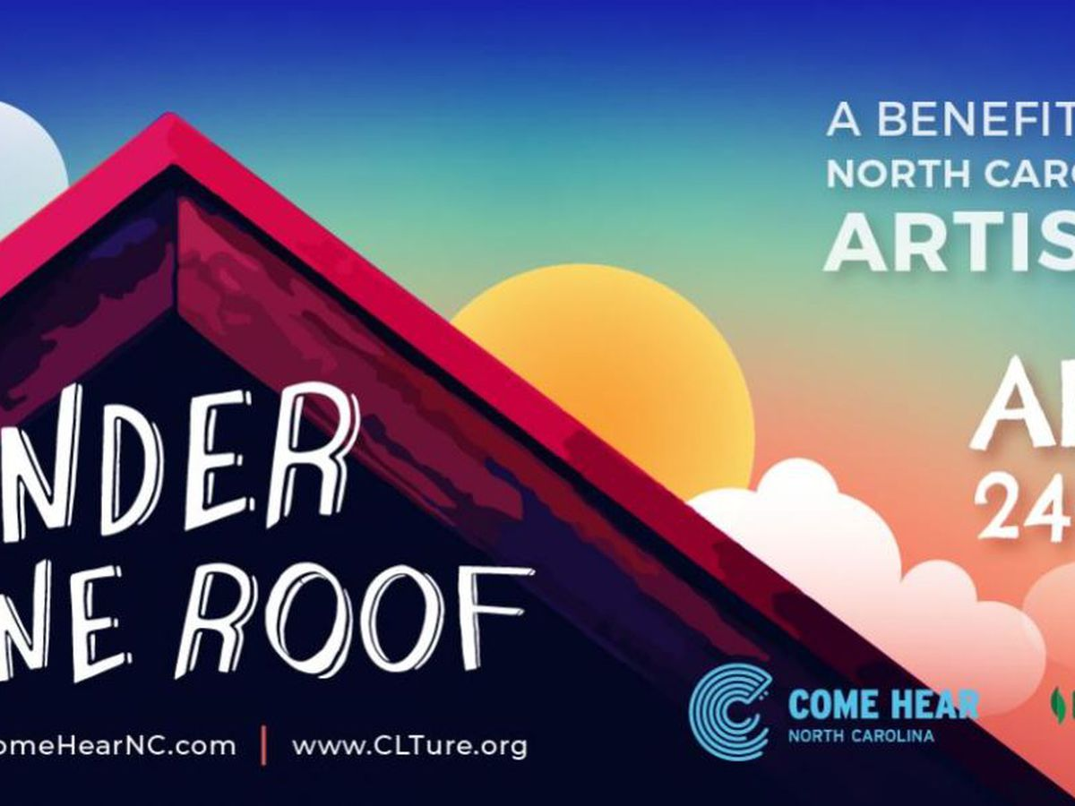 Under One Roof livestream event to benefit NC artists impacted by coronavirus pandemic