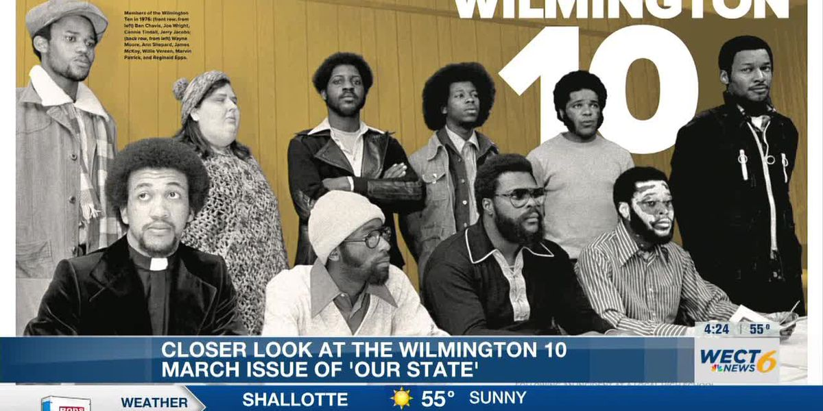 March's 'Our State' takes closer look at Wilmington 10
