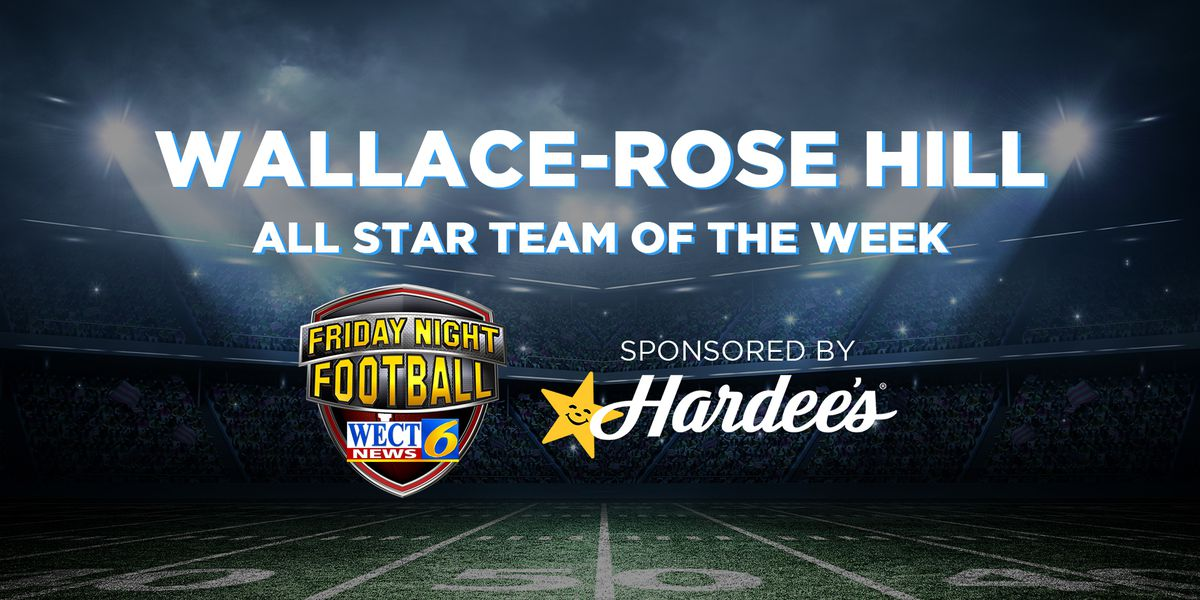 Wallace-Rose Hill named WECT All Star team of the week