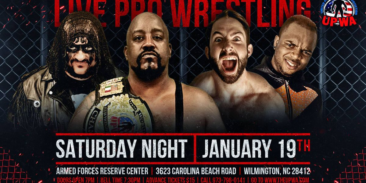 UPWA returns to Wilmington for first Pro-Wrestling event of 2019.